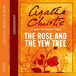 The Rose and the Yew Tree Hörbuch