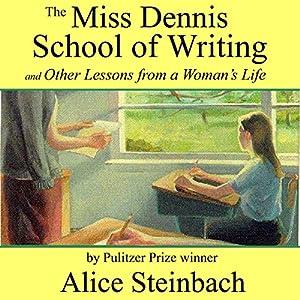 The Miss Dennis School of Writing Audiobook
