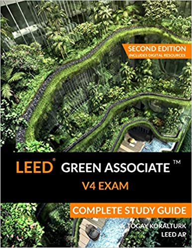 LEED Green Associate V4 Exam Complete Study Guide