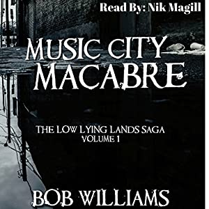 Music City Macabre Audiobook