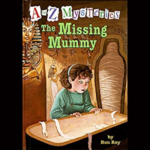 A to Z Mysteries: The Missing Mummy Audiobook