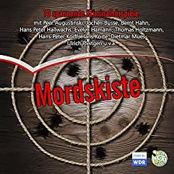 Mordskiste. 10 klassische WDR-Kriminalhörspiele