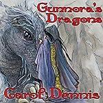 Gunnora's Dragons | Carol Dennis