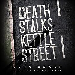 Death Stalks Kettle Street