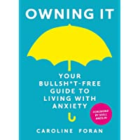 Owning it: Your Bullsh*t-Free Guide