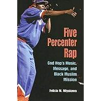 Five Percenter Rap: God Hop's Music, Message, and