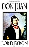 Don Juan - Classic Illustrated Edition (English Edition)