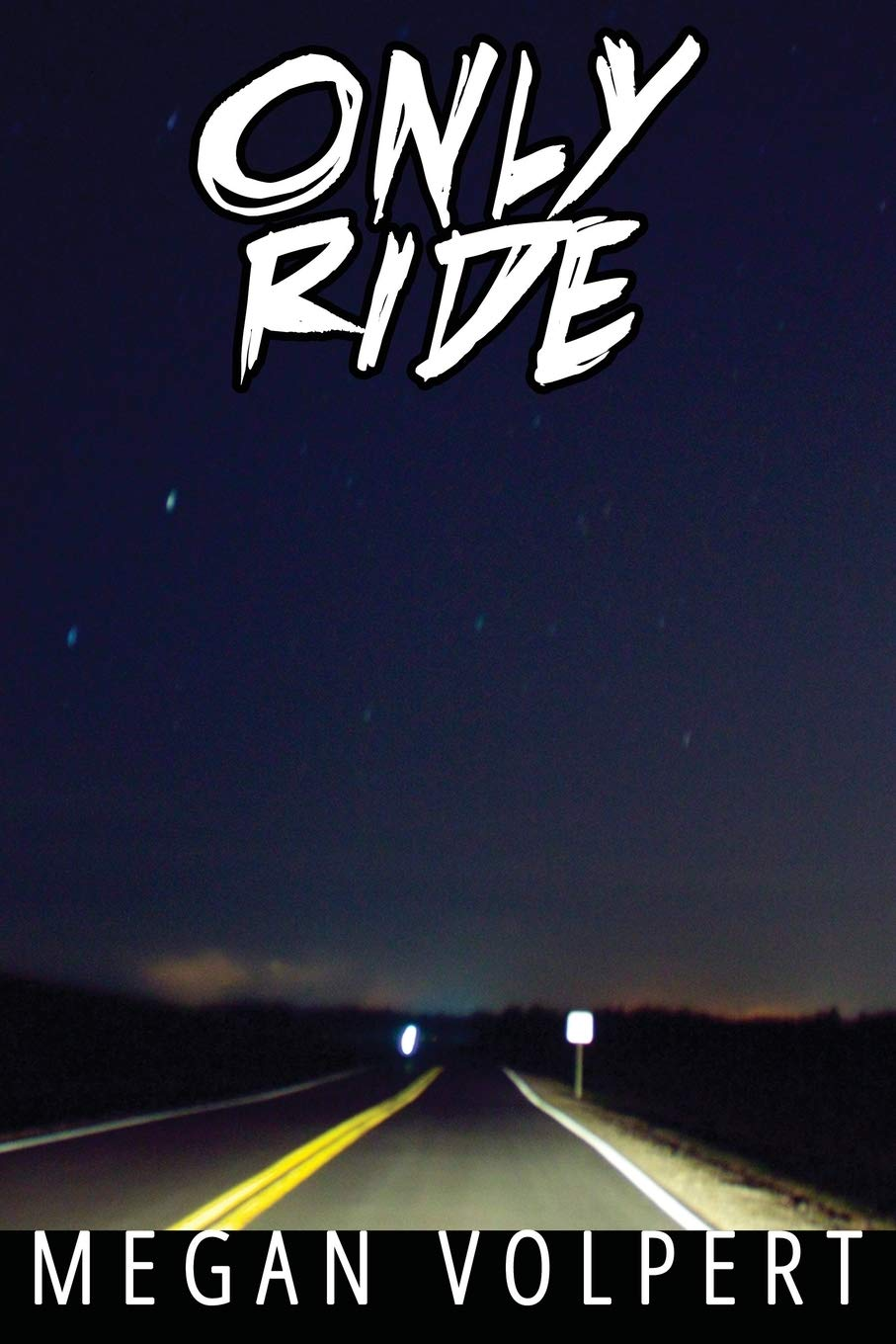 Only Ride: Amazon.es: Volpert, Megan: Libros en idiomas extranjeros