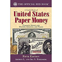 amazon com a guide book of united states paper money fifth edition rh amazon com People Who Inherit Money Losing Money