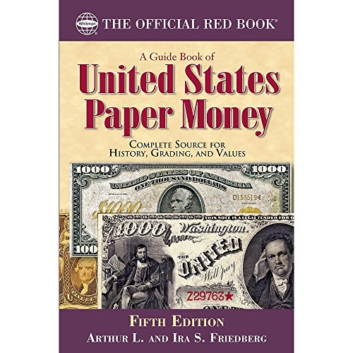 Coins Paper Money - A Guide Book of United States Paper Money, Fifth Edition