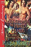 Love Between the Hired Hands, Marla Monroe, 1622411412