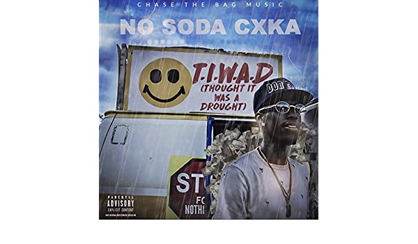 1e1543be1 Thought It Was a Drought  Explicit  by No Soda Cxka on Amazon Music -  Amazon.com