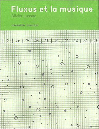 Téléchargement gratuit d'ebooks pdf Fluxus et la musique en français DJVU by Olivier Lussac