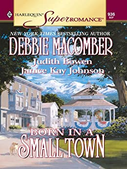 Born in a Small Town: An Anthology (Midnight Sons Book 10) by [Macomber, Debbie, Bowen, Judith, Johnson, Janice Kay]
