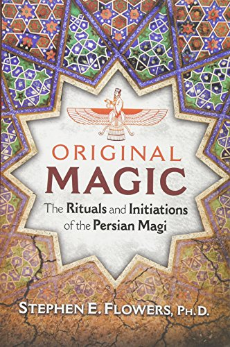 Collection Fire Inner - Original Magic: The Rituals and Initiations of the Persian Magi