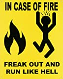 In Case of Fire Tin Sign 12 x 15in