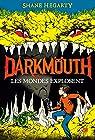 Darkmouth, tome 2: Les mondes explosent par Hegarty