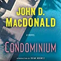 Condominium: A Novel Audiobook by John D. MacDonald Narrated by Richard Ferrone