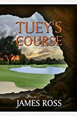 Tuey's Course (Prairie Winds Golf Course Book 3) Kindle Edition