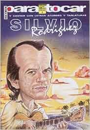 RODRIGUEZ Silvio - Cancionero Vol.1 Letras y Acordes para