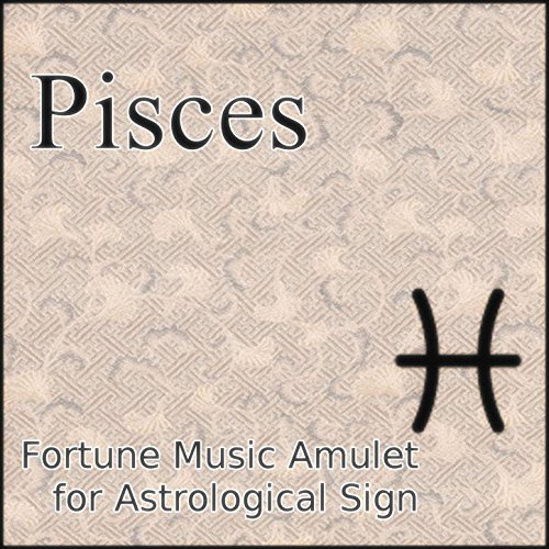 (Pisces Power Music Amulet for Astrological Sign)