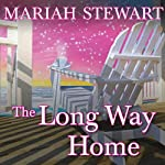 The Long Way Home: Chesapeake Diaries, Book 6 | Mariah Stewart