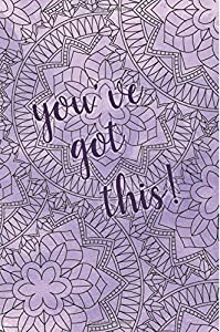 You've Got This!