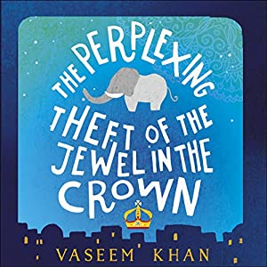 The Perplexing Theft of the Jewel in the Crown Audiobook