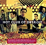 Night Town by Hot Club of Detroit (2008-07-15)