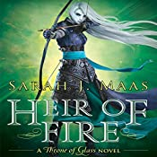 Heir of Fire: Throne of Glass, Book 3 | Sarah J. Maas