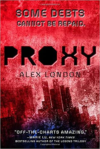 Image result for proxy by alex london