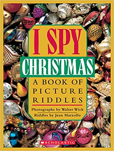 I Spy Christmas: A Book of Picture Riddles: Jean Marzollo, Walter ...