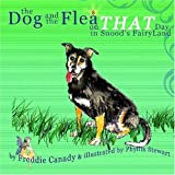 The Dog and the Flea on THAT Day in Snoods Fairyland, Freddie Canady, 1442163968