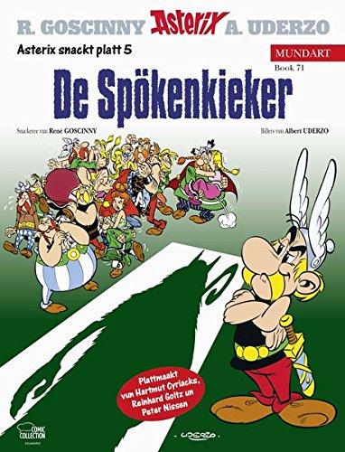 Asterix Mundart Plattdeutsch V: De Spökenkieker Gebundenes Buch – 5. Juni 2015 René Goscinny Albert Uderzo Hartmut Cyriacks Peter Nissen