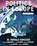 img - for Politics in Europe: An Introduction to the Politics of the United Kingdom, France, Germany, Italy, Sweden, Russia, and the European Union book / textbook / text book