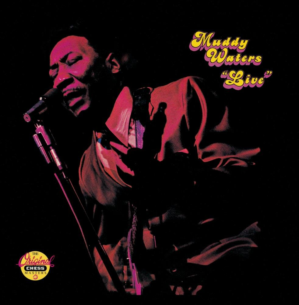 Muddy Waters: Live (At Mr. Kelly's) by Geffen