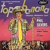Top Banana - Original Broadway Cast
