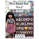 Ana's Alphabet Book A to Z: Level One Learn the Sounds of the Alphabet (Hiya Dolly Books 1)