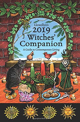 Llewellyn's 2019 Witches' Companion: A Guide to Contemporary Living (Llewellyns Witches Companion)
