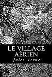 Le Village Aérien, Jules Verne, 1478243988