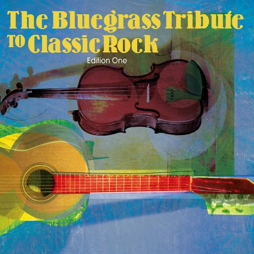 (Bluegrass Tribute to Classic Rock)