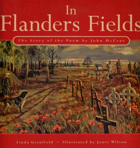In Flanders Fields: The Story of the Poem by John McCrae: Linda ...