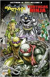 Batman/Tortugas Ninja (2a edición): James Tynion IV ...
