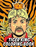 Tiger King Coloring Book: Fun Coloring Book for Adults and Fans
