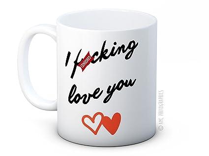 I F*cking Love You! - Taza De Café De Cerámica De Alta Calidad