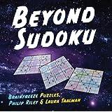 Beyond Sudoku