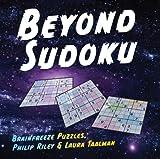 Beyond Sudoku, Laura Taalman and Philip Riley, 1402798091