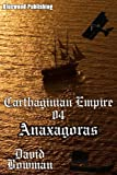 Carthaginian Empire 04 - Anaxagoras