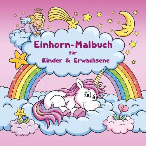 Buy Einhorn Malbuch Fur Kinder Und Erwachsene Bonus Kostenlose