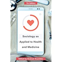 Sociology as Applied toHealth and Medici
